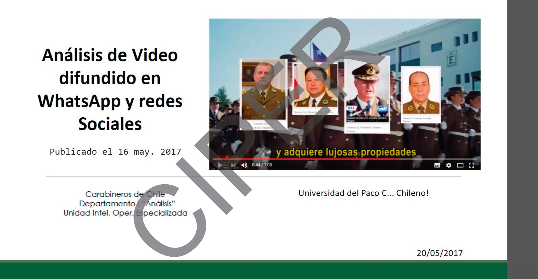 "Informe sobre el video de la ""La universidad del paco chileno"""