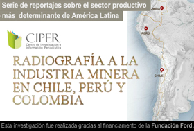 CIPER presenta serie especial de reportajes sobre la industria minera en Chile, Perú y Colombia