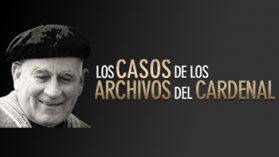 Los casos de los archivos del cardenal