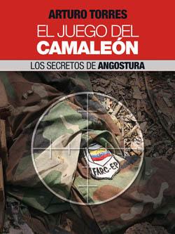 """Portada del Libro """"El juego del camaleón: los secretos de angostura"""""""