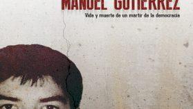 Todos somos Manuel Gutiérrez